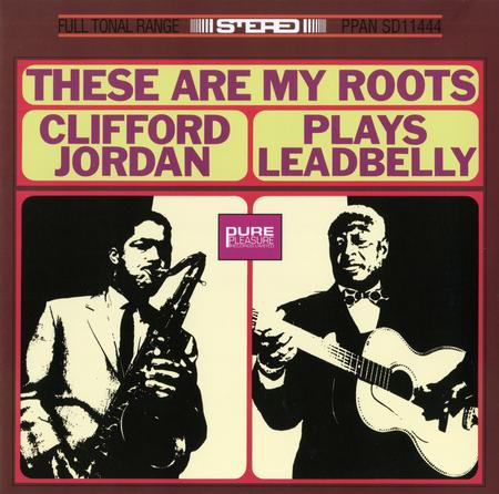 Clifford Jordan These Are My Roots