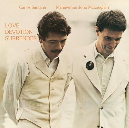Carlos Santana & John McLaughlin Love Devotion Surrender