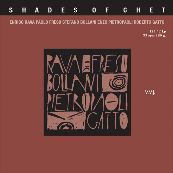 LP127 Shades Of Chet Rava Fresu Bollani Pietropaoli Gatto