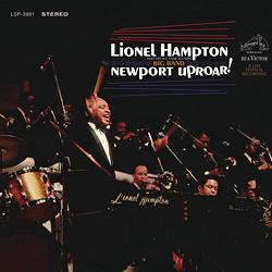 Lionel Hampton Newport Uproar