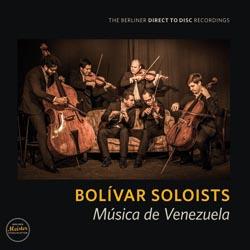 Bolivar Soloists Musica de Venezuela