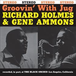 Groovin' With Jug Richard Holmes & Gene Ammons