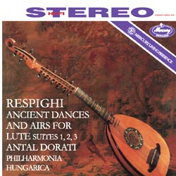 Respighi Ancient Airs And Dances For Lute And Orchestra