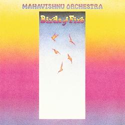 Mahavishnu Orchestra Birds Of Fire
