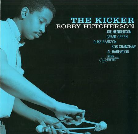 Bobby Hutcherson The Kicker