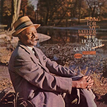 Horace Silver Song For My Father