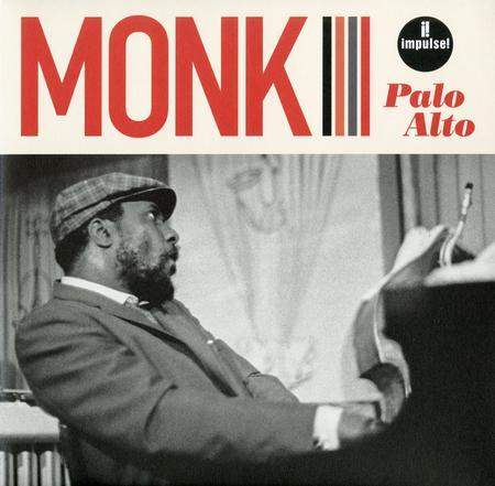 Thelonious Monk Palo Alto