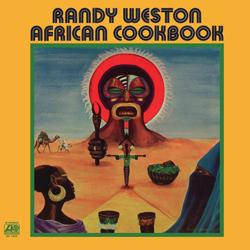 Randy Weston African Cookbook