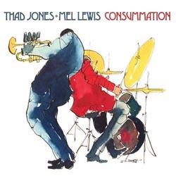 Thad Jones Mel Lewis Orchestra Consummation