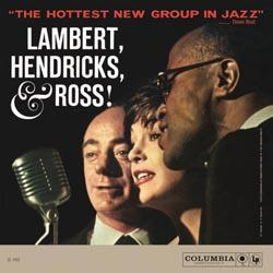 Lambert Hendricks & Ross The Hottest New Group In Jazz