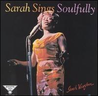 Sarah Vaughan Sarah Sings Soulfully