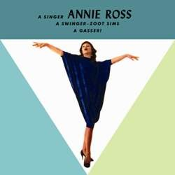 Annie Ross Featuring Zoot Sims A Gasser