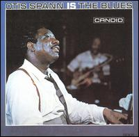 Otis Spann & Robert Lockwood Jr Otis Spann Is The Blues