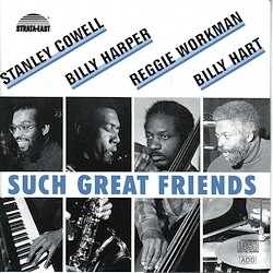 Stanley Cowell & Billy Harper & others Such Great Friends
