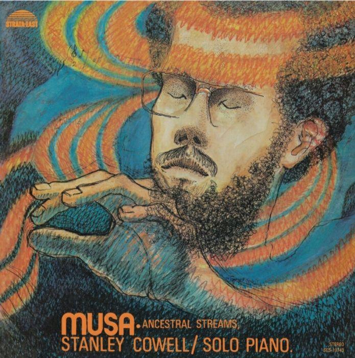 Stanley Cowell Musa Ancestral Streams Solo Piano