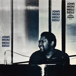 John Hicks Hells Bells