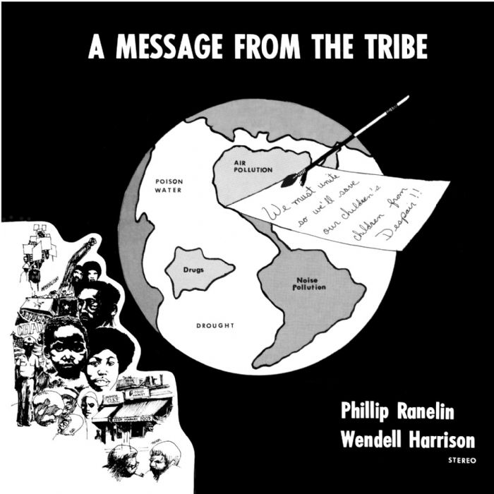 Wendell Harrison & Phillip Ranelin A Message From The Tribe