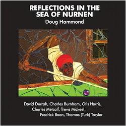 Doug Hammond & David Durrah Reflections In The Sea of Nurnen