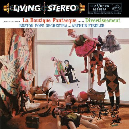 Rossini-Respighi La Boutique Fantasque Ibert Divertissement Fiedler