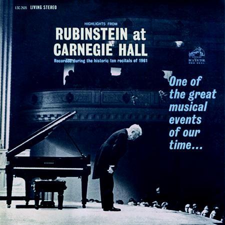 Arthur Rubinstein Highlights From Rubinstein at Carnegie Hall