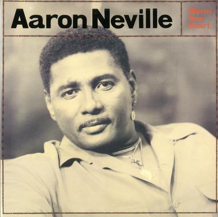 Aaron Neville Warm Your Heart 45rpm