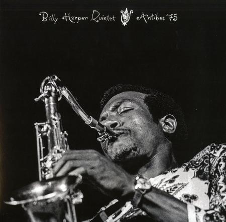 Billy Harper Quintet Antibes '75