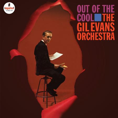 Out Of The Cool The Gil Evans Orchestra