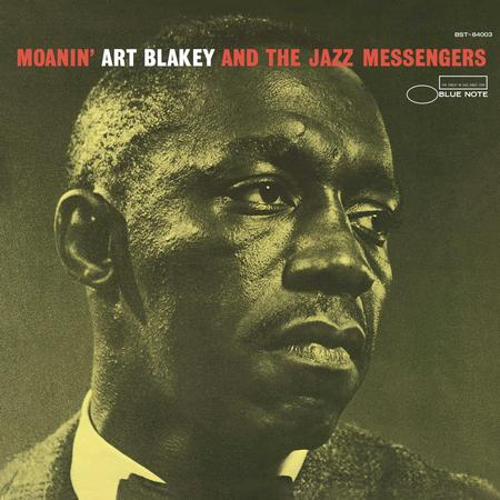 Art Blakey & The Jazz Messengers Moanin