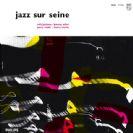 Barney Wilen Jazz sur Seine