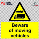 beware of moving vehicels