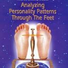 Analyzing Personality Patterns Through the Feet *BOOK
