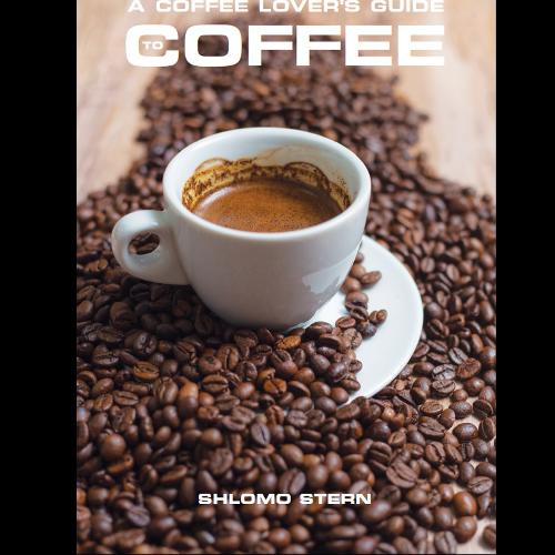 A Coffee Lover's Guide to Coffee - אזל זמנית מהמלאי