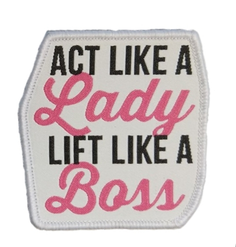 Act Like a Lady Patch
